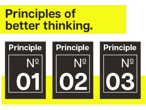 Principles of Better Thinking.